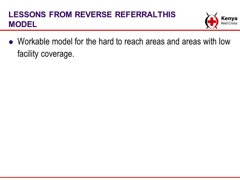 LESSONS FROM REVERSE REFERRALTHIS MODEL