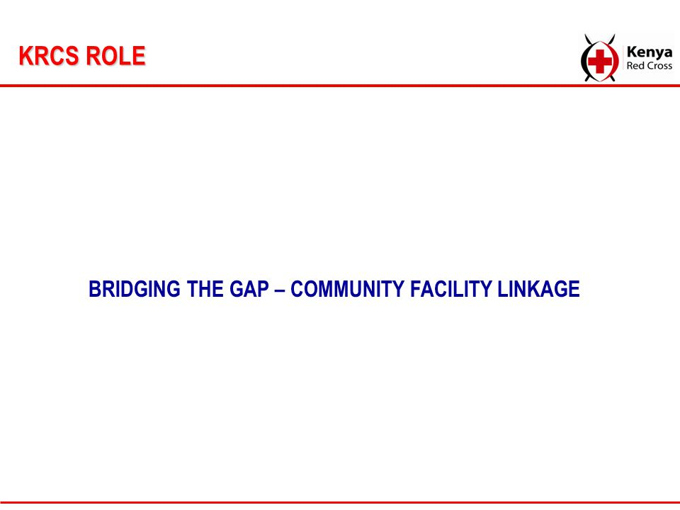 BRIDGING THE GAP – COMMUNITY FACILITY LINKAGE