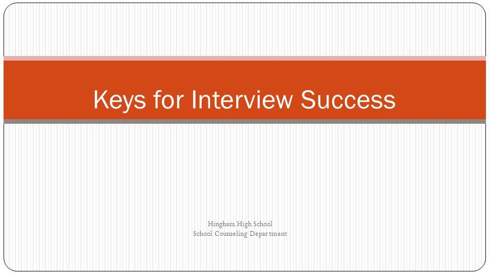 Keys for Interview Success
