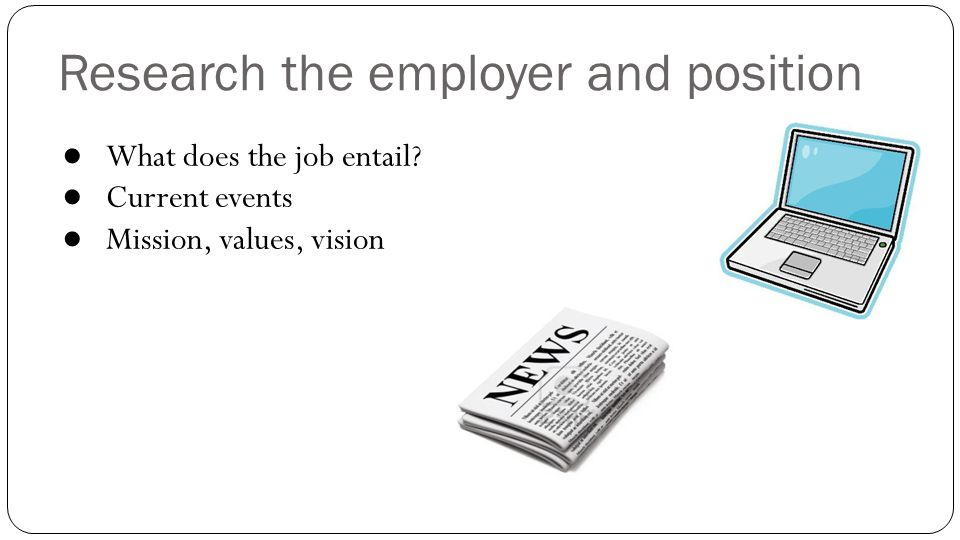 Research the employer and position