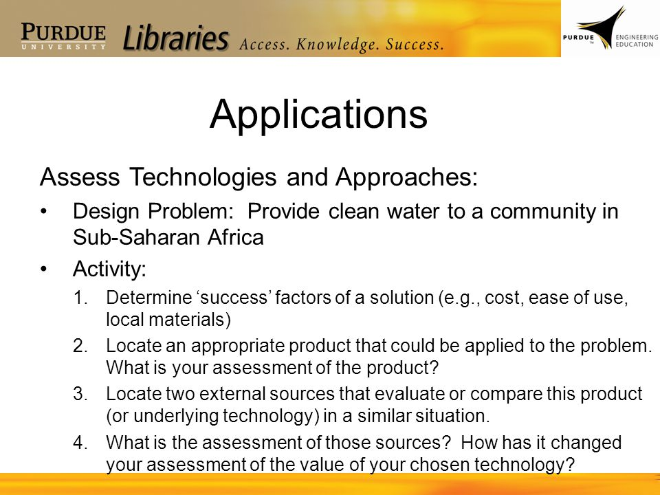 Applications Assess Technologies and Approaches:
