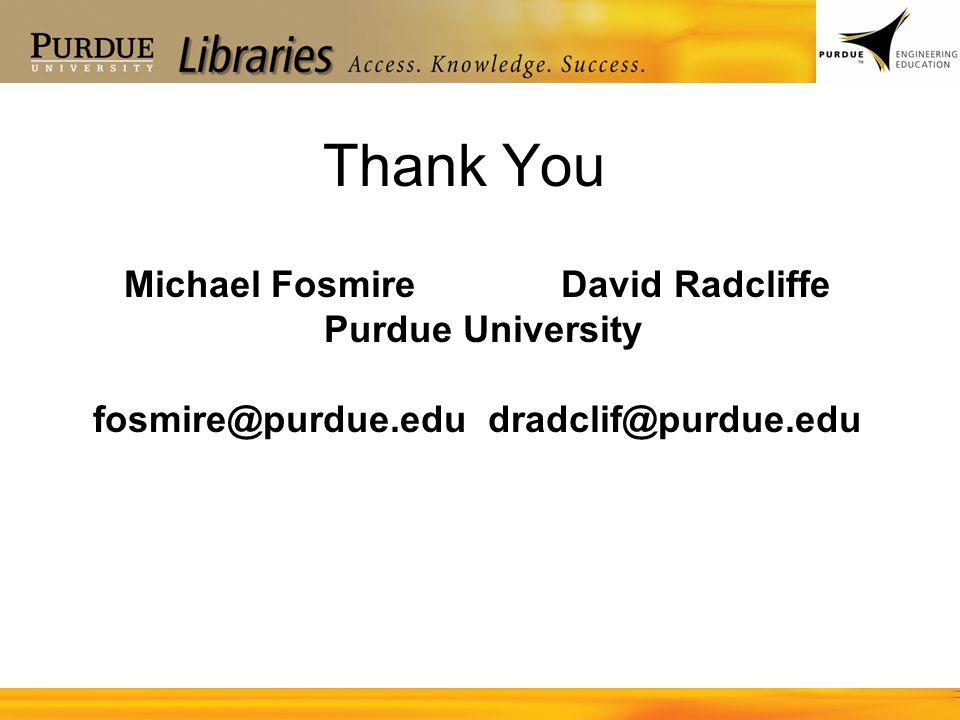 Michael Fosmire David Radcliffe fosmire@purdue.edu dradclif@purdue.edu