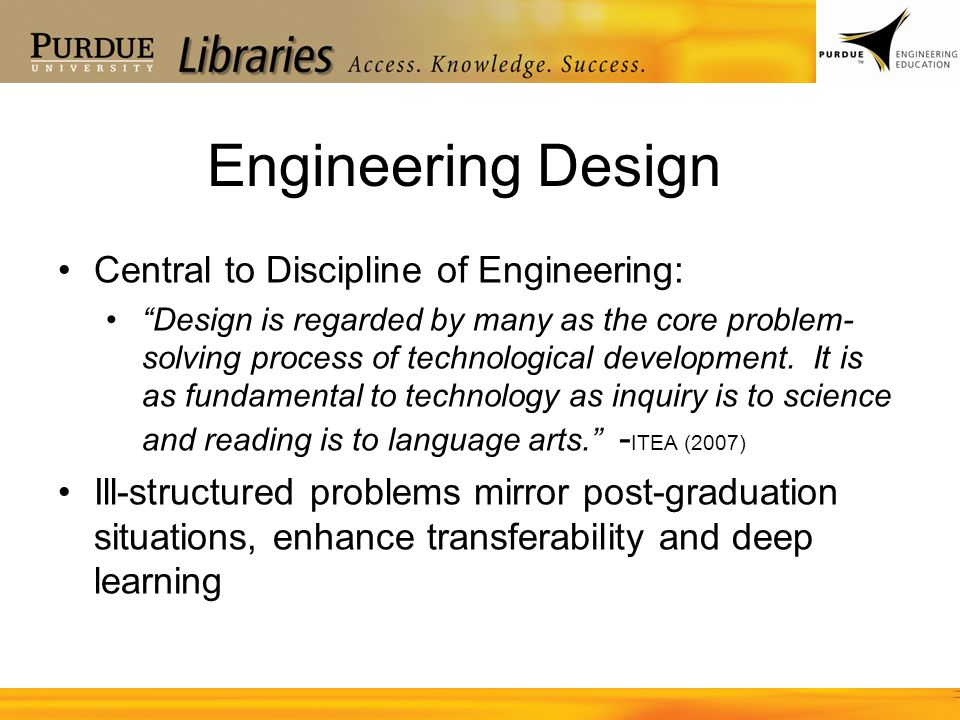 Engineering Design Central to Discipline of Engineering: