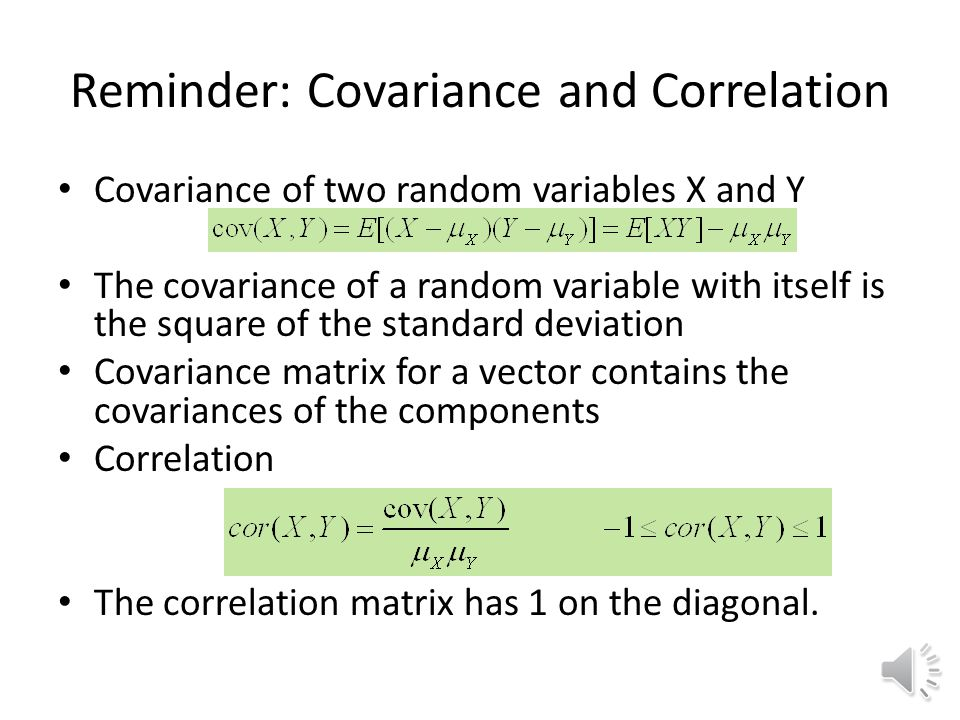 Reminder: Covariance and Correlation