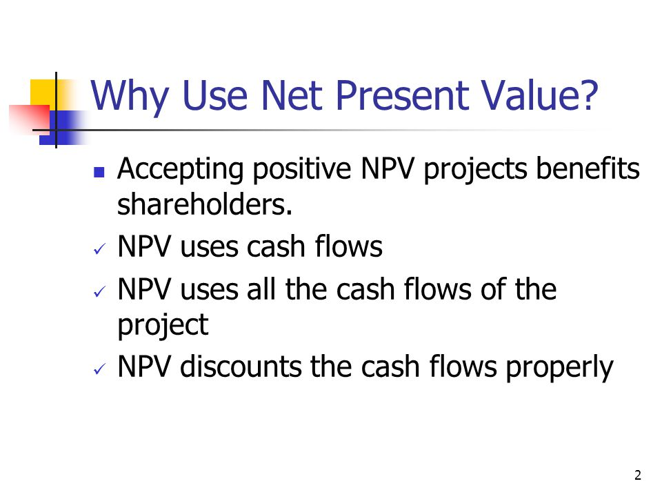 The Net Present Value (NPV) Rule