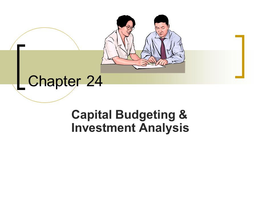 Capital Budgeting & Investment Analysis
