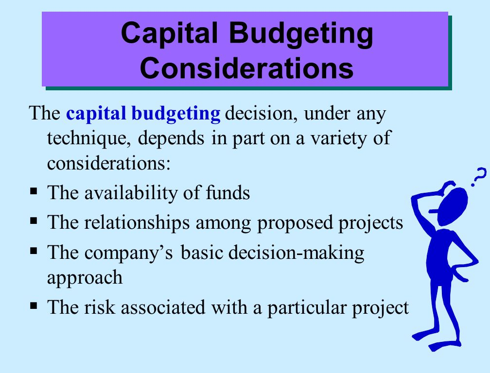 Capital Budgeting Considerations