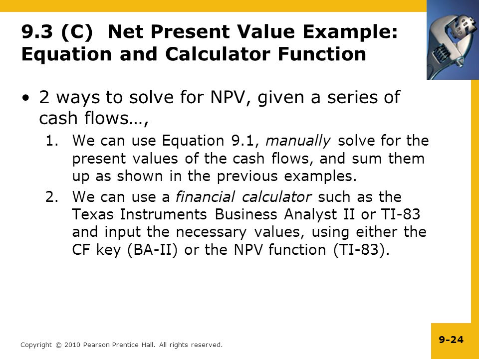 9.3 (C) Net Present Value Example: Equation and Calculator Function