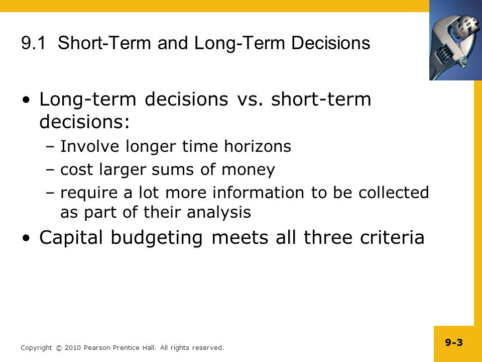 9.1 Short-Term and Long-Term Decisions