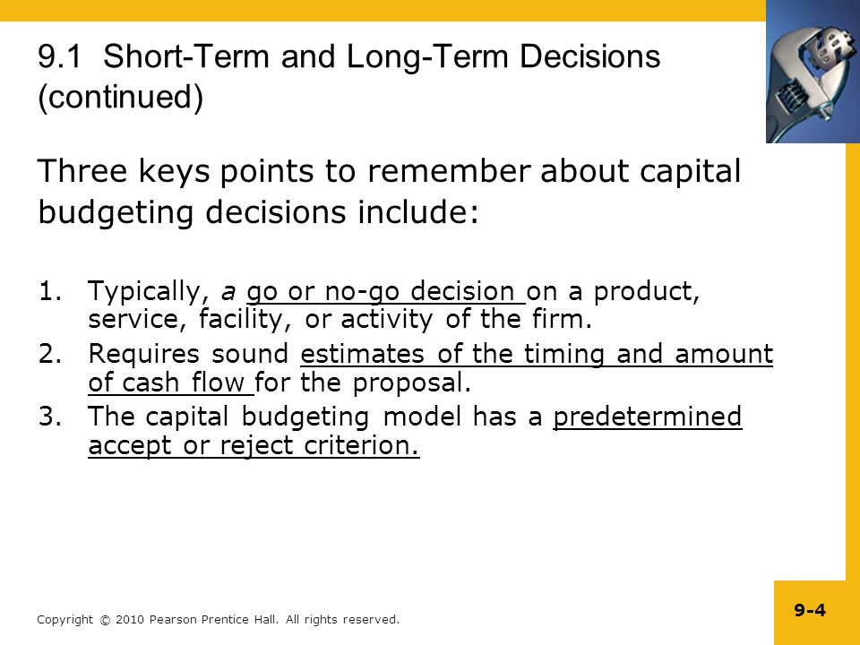 9.1 Short-Term and Long-Term Decisions (continued)