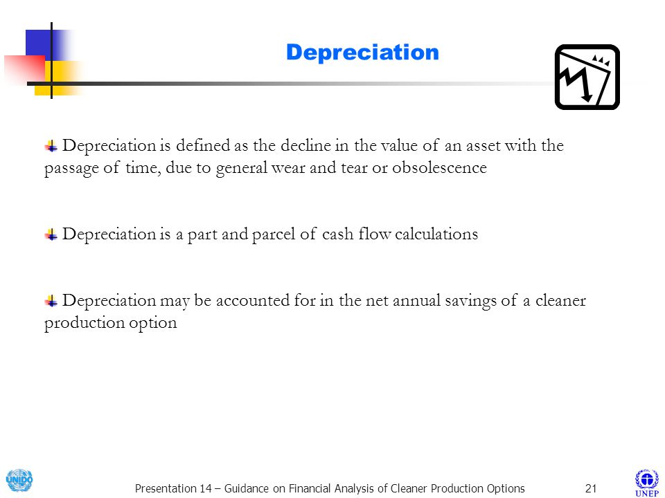 Depreciation Depreciation is defined as the decline in the value of an asset with the passage of time, due to general wear and tear or obsolescence.
