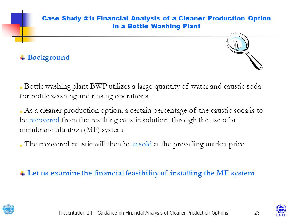 Let us examine the financial feasibility of installing the MF system