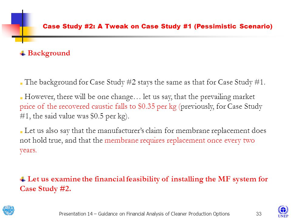 Case Study #2: A Tweak on Case Study #1 (Pessimistic Scenario)