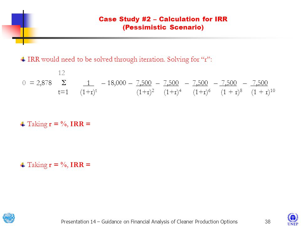 Case Study #2 – Calculation for IRR (Pessimistic Scenario)