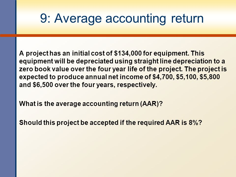 9: Average accounting return