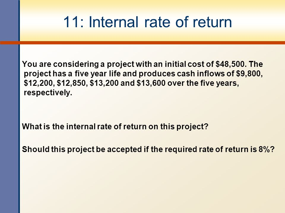 11: Internal rate of return