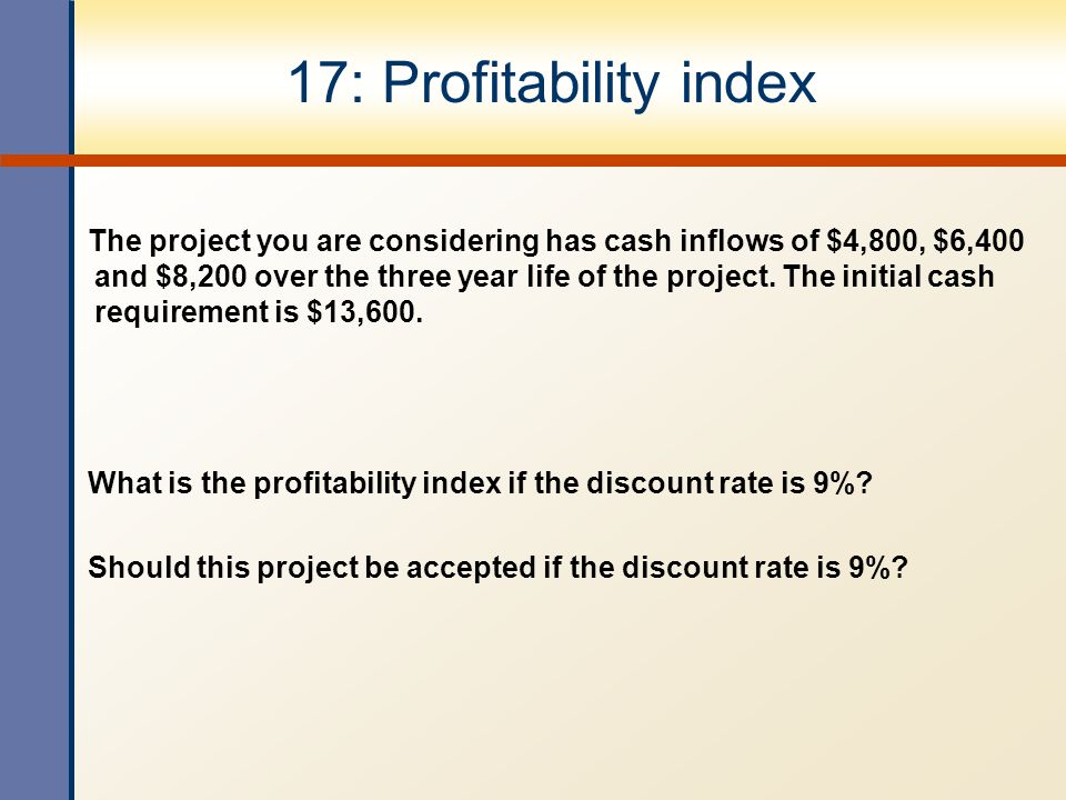 17: Profitability index