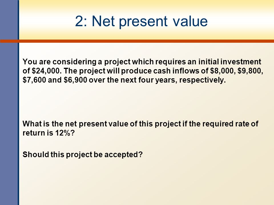 2: Net present value