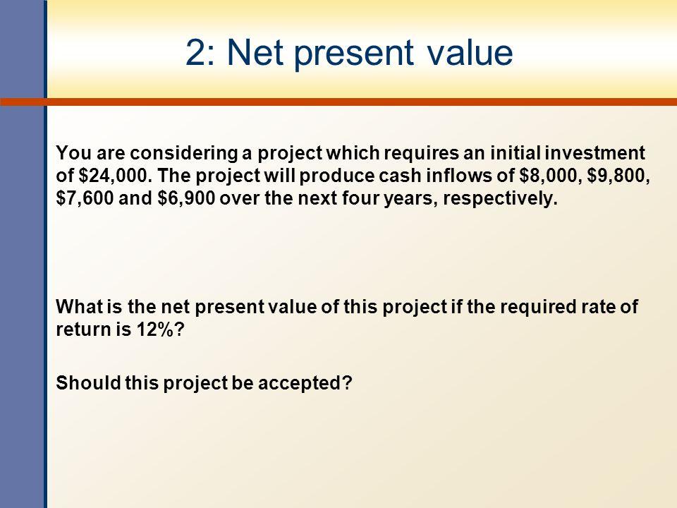 2: Net present value