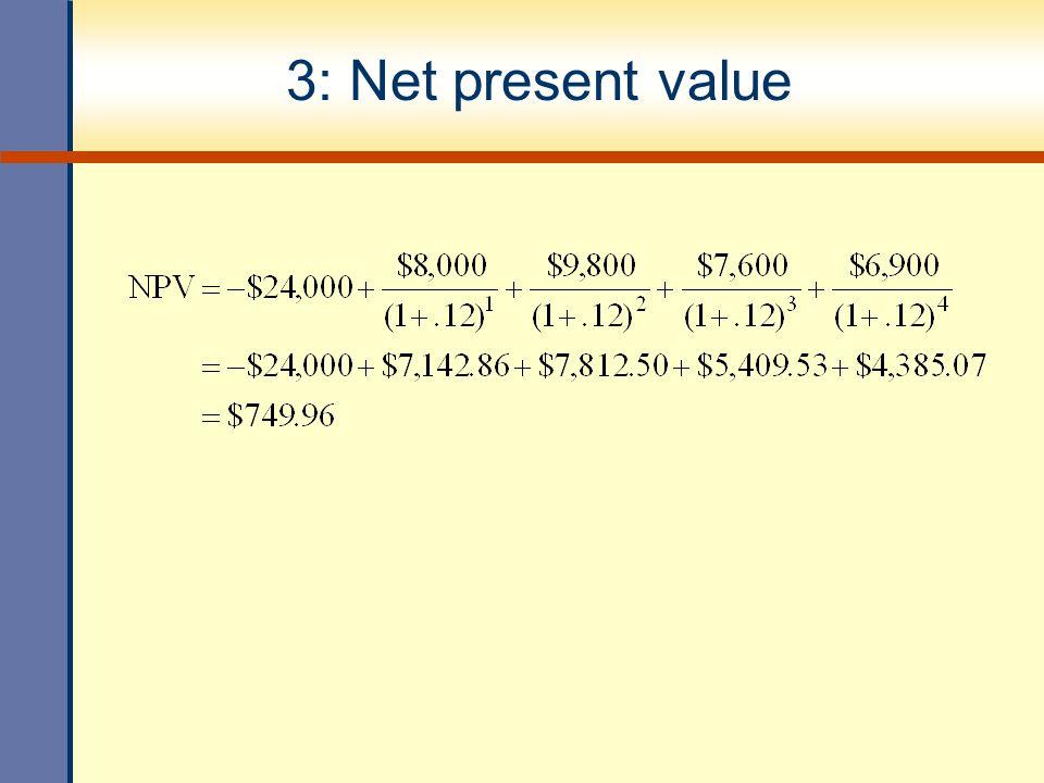 3: Net present value