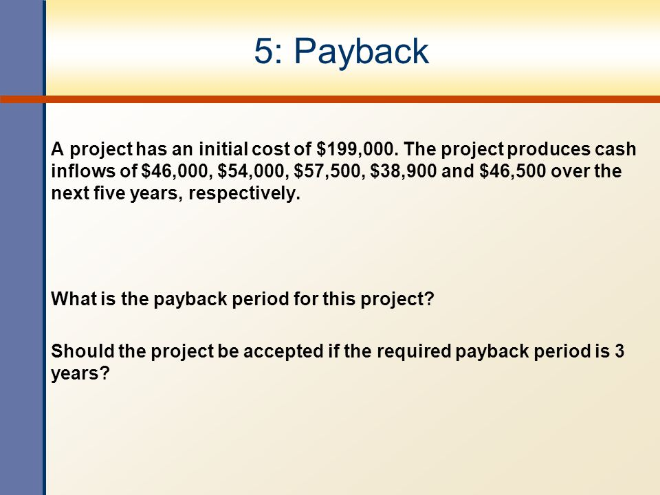 5: Payback
