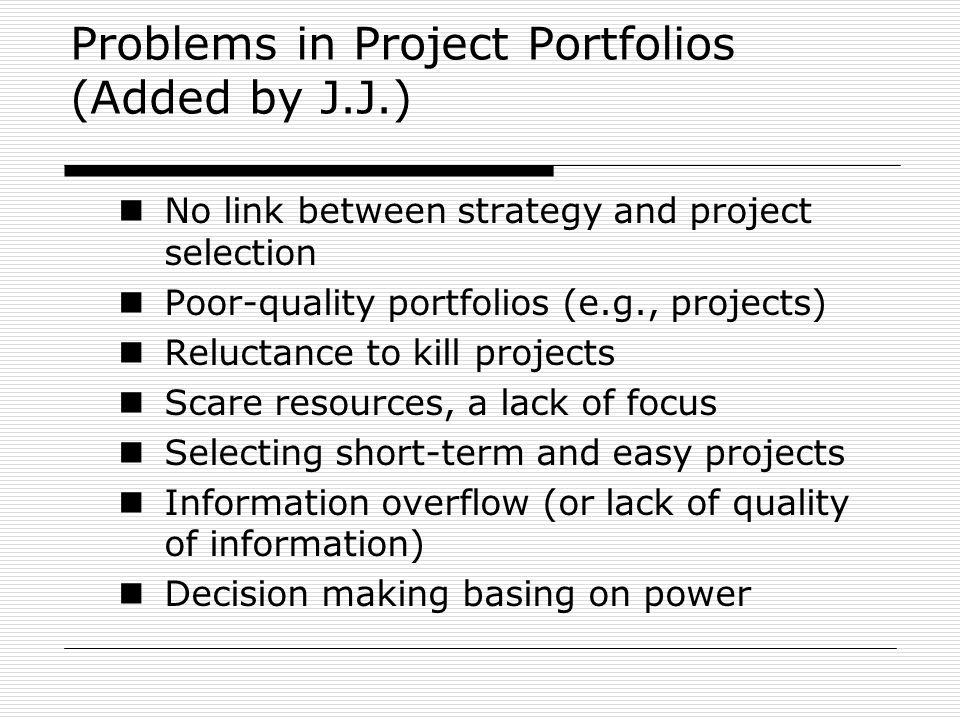 Problems in Project Portfolios (Added by J.J.)