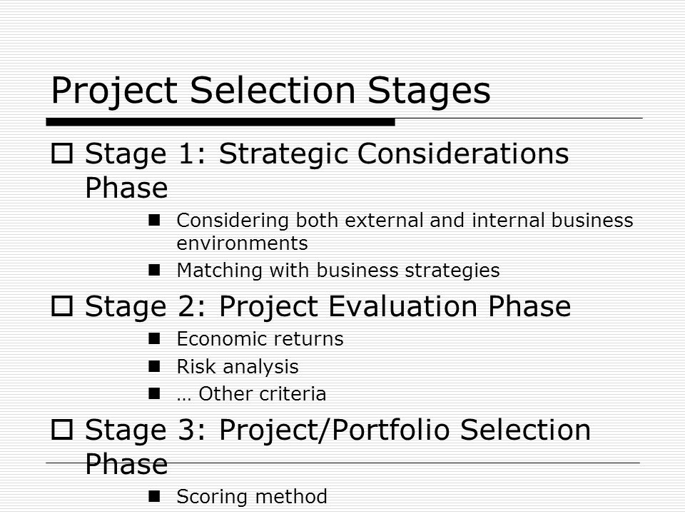 Project Selection Stages