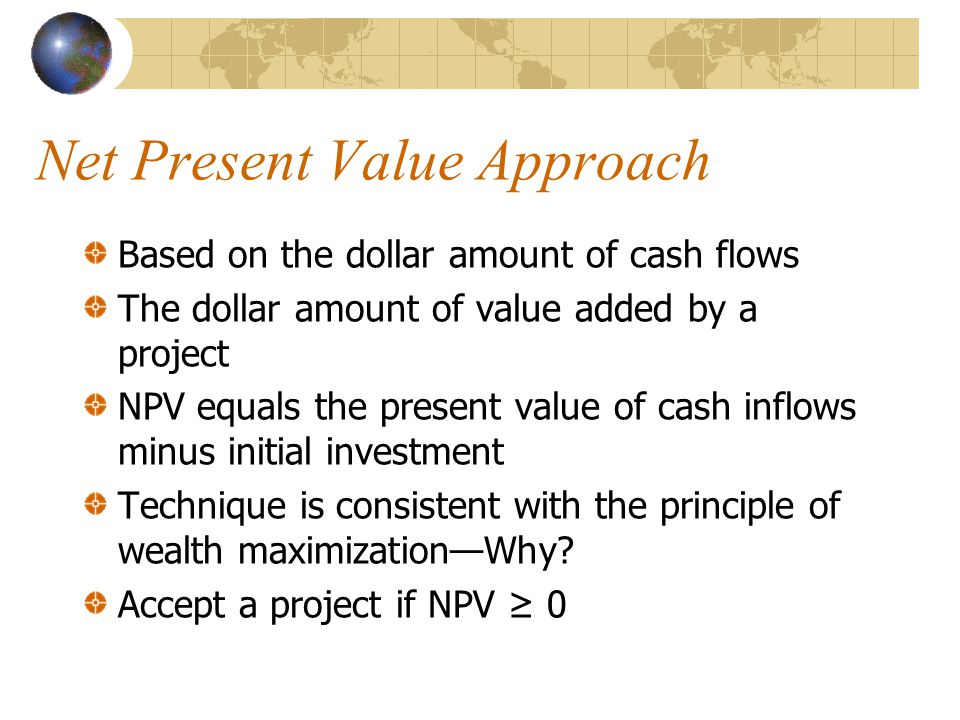 Net Present Value Approach