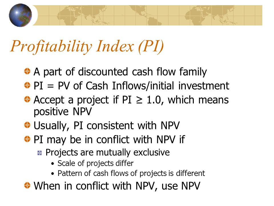 Profitability Index (PI)