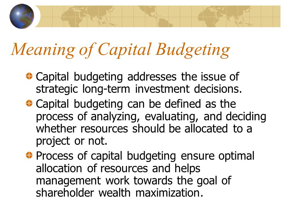 Meaning of Capital Budgeting
