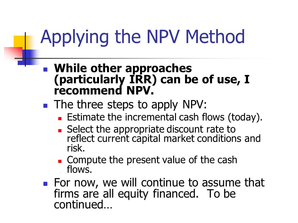 Applying the NPV Method
