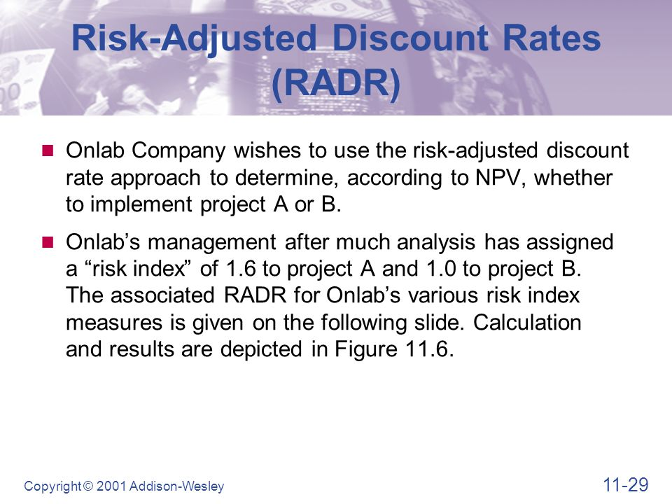 Risk-Adjusted Discount Rates (RADR)