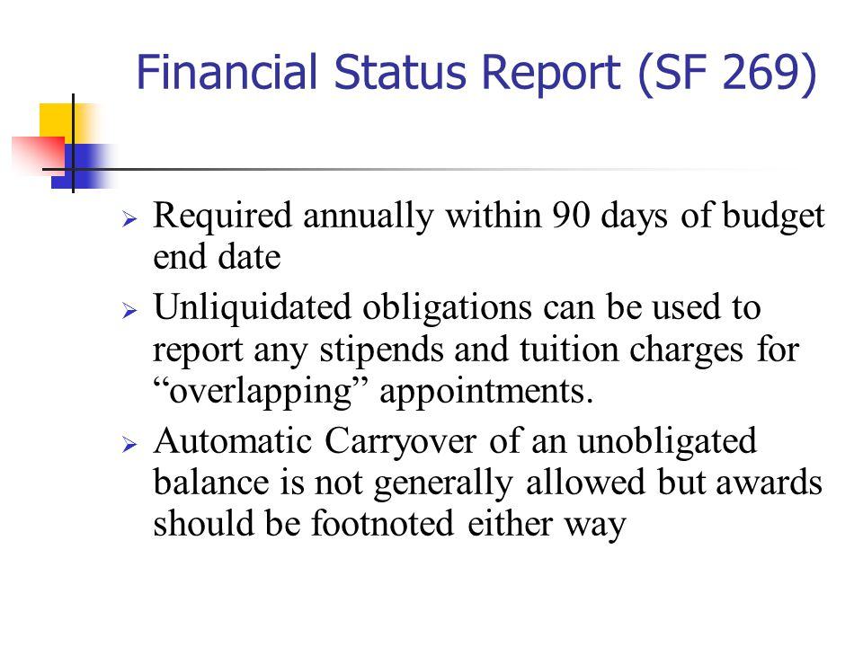 Financial Status Report (SF 269)