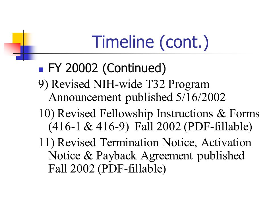 Timeline (cont.) FY 20002 (Continued)