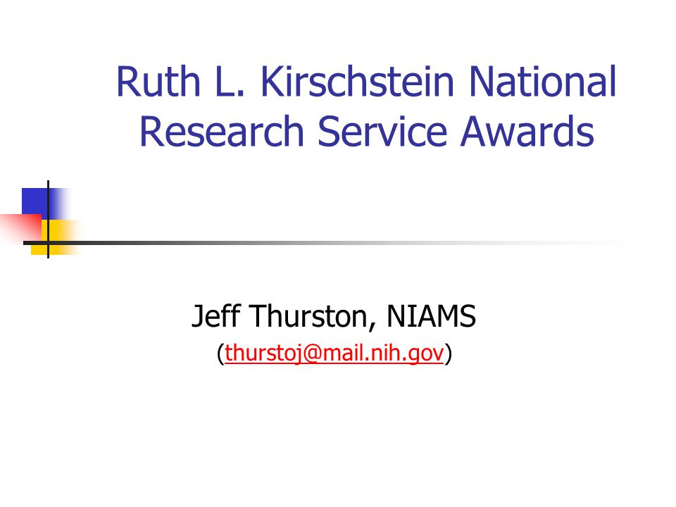 Ruth L. Kirschstein National Research Service Awards