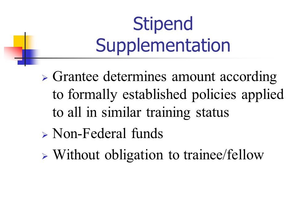 Stipend Supplementation