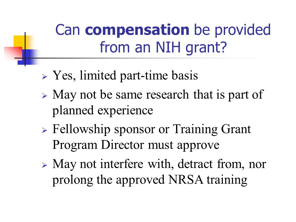 Can compensation be provided from an NIH grant