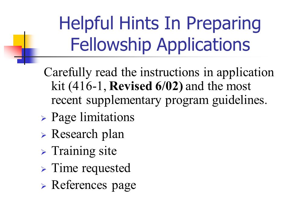 Helpful Hints In Preparing Fellowship Applications