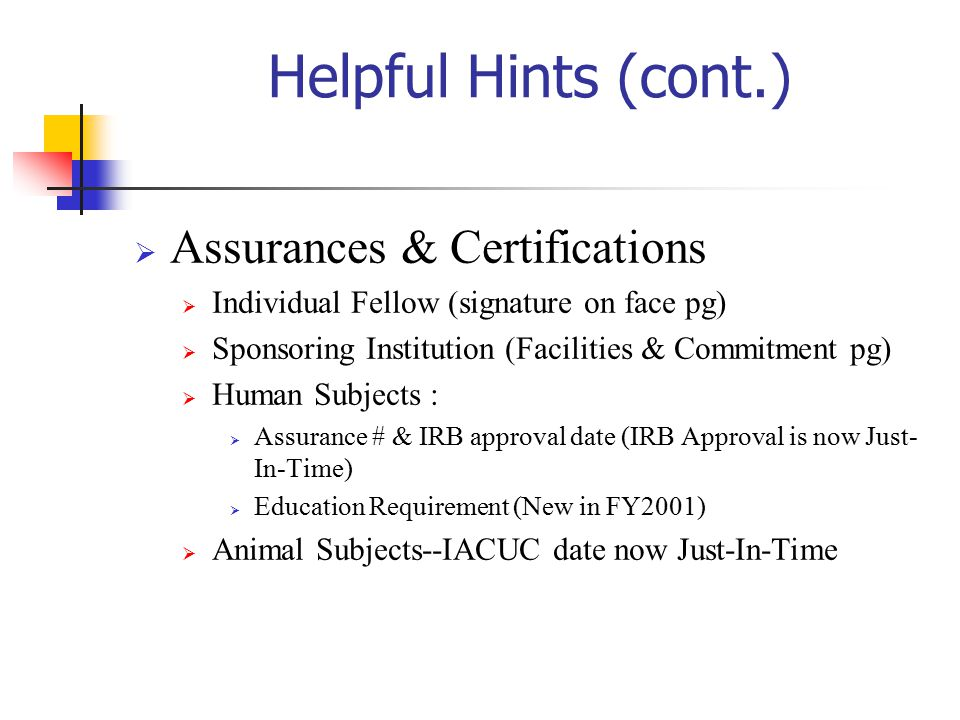 Helpful Hints (cont.) Assurances & Certifications
