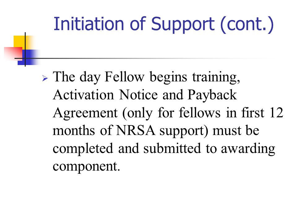 Initiation of Support (cont.)