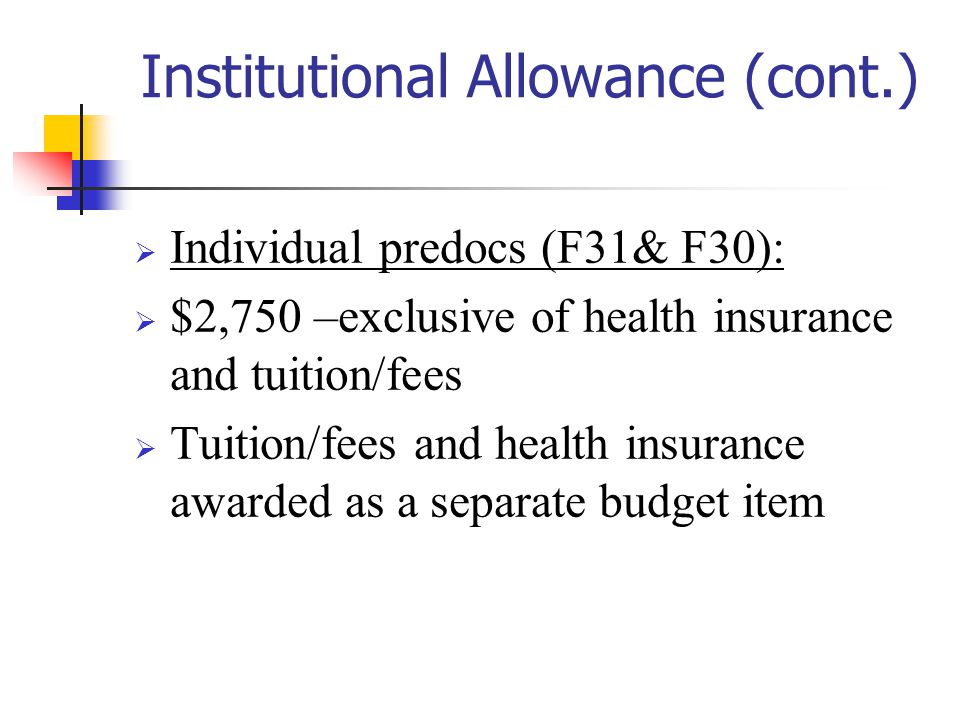Institutional Allowance (cont.)
