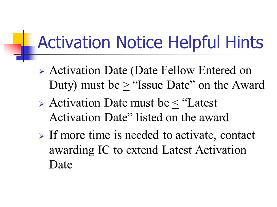 Activation Notice Helpful Hints