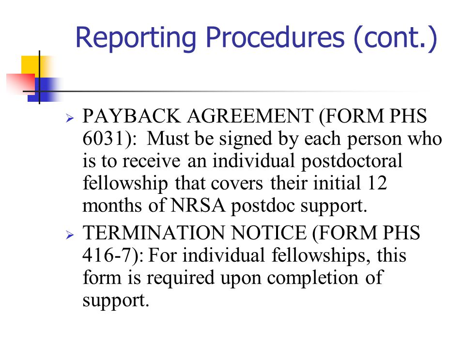 Reporting Procedures (cont.)