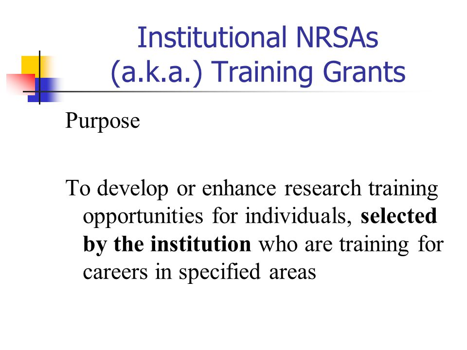 Institutional NRSAs (a.k.a.) Training Grants
