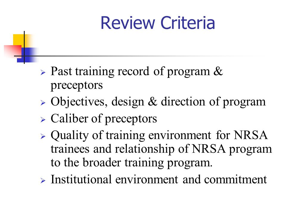 Review Criteria Past training record of program & preceptors