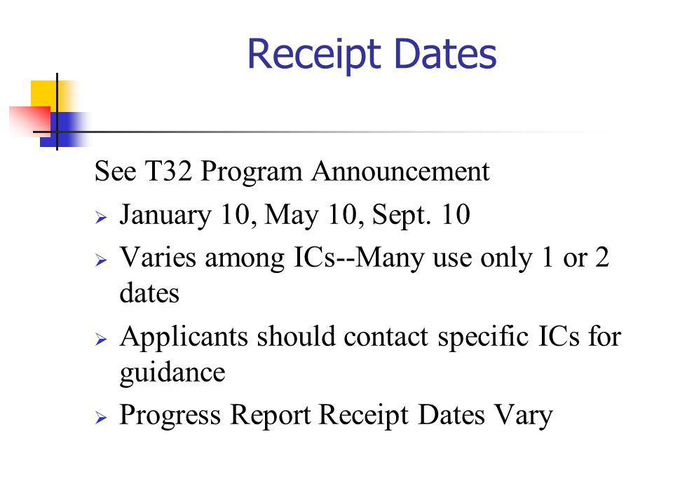 Receipt Dates See T32 Program Announcement