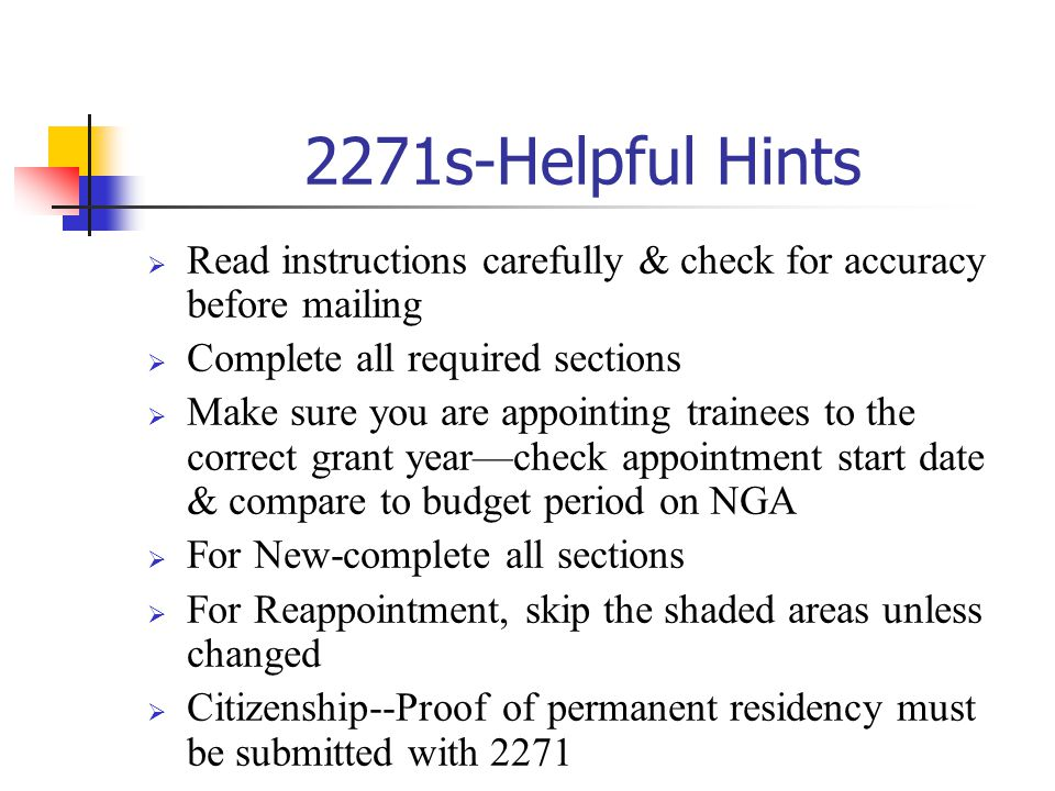2271s-Helpful Hints Read instructions carefully & check for accuracy before mailing. Complete all required sections.