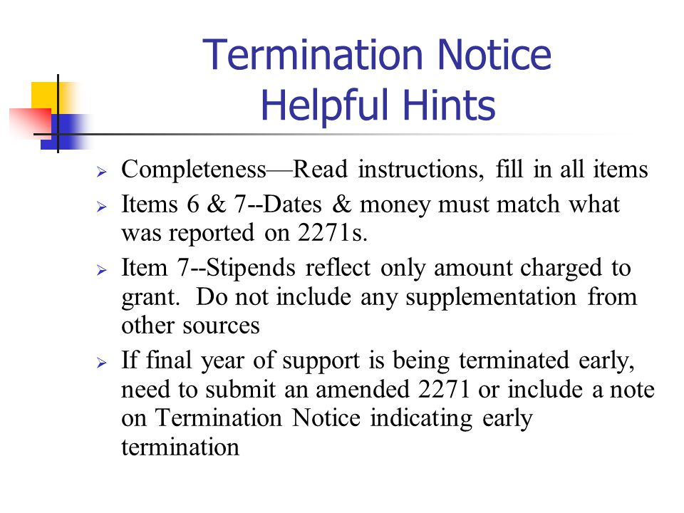 Termination Notice Helpful Hints