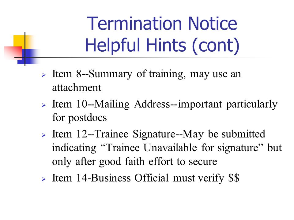 Termination Notice Helpful Hints (cont)