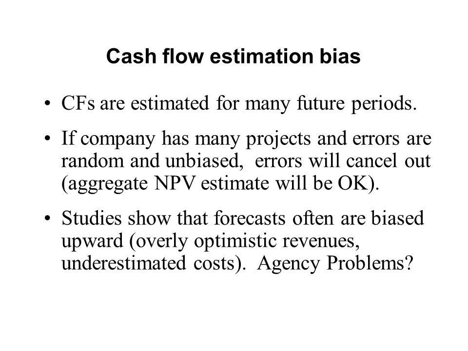 Cash flow estimation bias